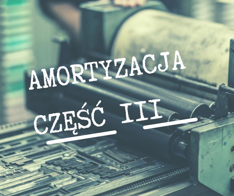 Amortyzacja część III